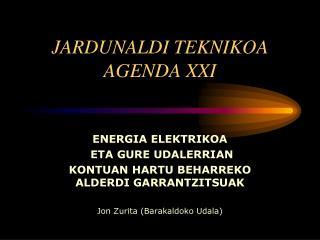 JARDUNALDI TEKNIKOA  AGENDA XXI