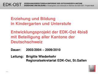 Erziehung und Bildung  in Kindergarten und Unterstufe