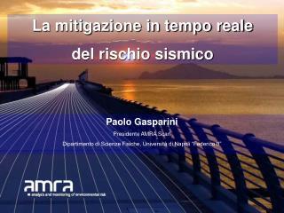 La mitigazione in tempo reale  del rischio sismico