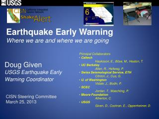 Earthquake Early Warning Where we are and where we are going