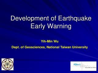 Development of Earthquake Early Warning