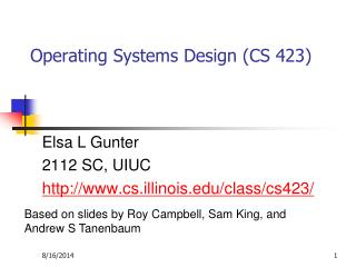 Operating Systems Design (CS 423)