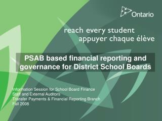 PSAB based financial reporting and governance for District School Boards