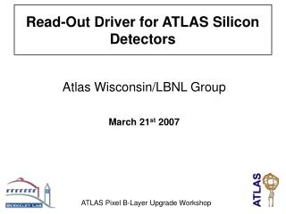 Atlas Wisconsin/LBNL Group March 21 st  2007