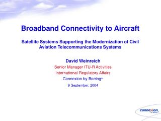 Broadband Connectivity to Aircraft