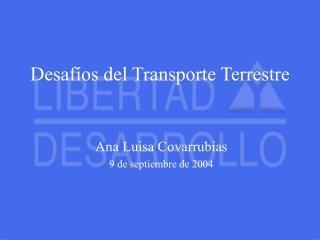 Desafíos del Transporte Terrestre
