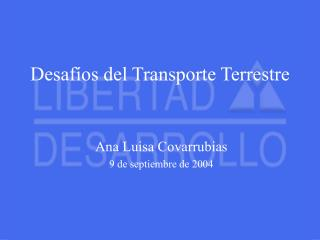 Desaf�os del Transporte Terrestre