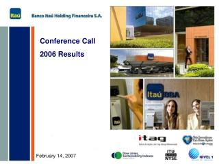 Conference Call 2006 Results
