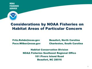 Fritz.Rohde@noaa		Beaufort, North Carolina Pace.Wilber@noaa	Charleston, South Carolina