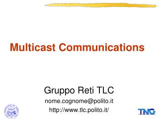 Multicast Communications