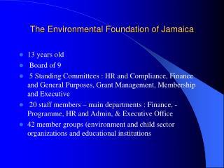 The Environmental Foundation of Jamaica