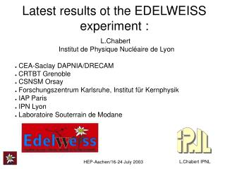 Latest results ot the EDELWEISS experiment :
