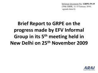 Informal document No .  GRPE-59-19 (59th GRPE, 11-15 January 2010,  agenda item 8)