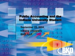 Public Accounting and the Indiana University Student
