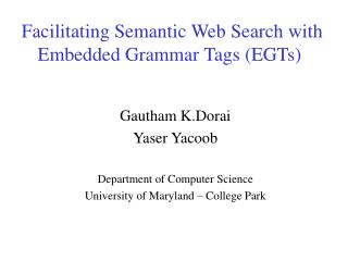 Facilitating Semantic Web Search with Embedded Grammar Tags (EGTs)