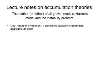 Dual nature of investment: it generates capacity, it generates aggregate demand
