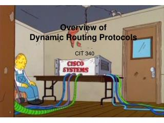 Overview of  Dynamic Routing Protocols