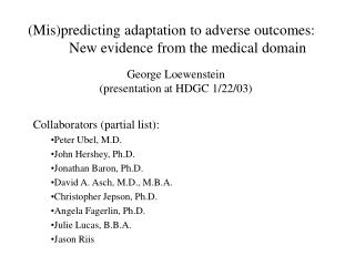(Mis)predicting adaptation to adverse outcomes: New evidence from the medical domain