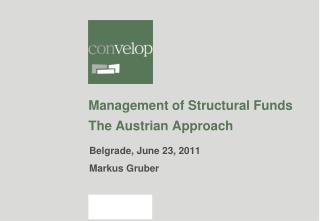 Management of Structural Funds The Austrian Approach