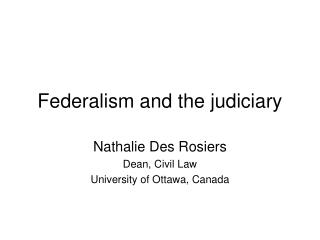 Federalism and the judiciary