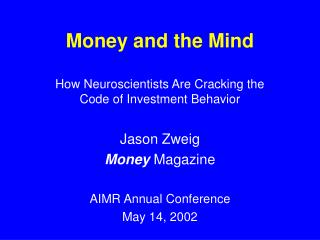 Money and the Mind