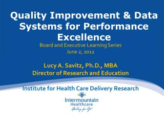 Quality Improvement & Data Systems for Performance Excellence