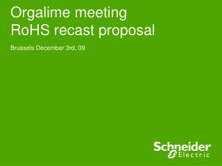 Orgalime meeting RoHS recast proposal
