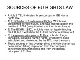 SOURCES OF EU RIGHTS LAW