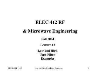 ELEC 412 RF & Microwave Engineering