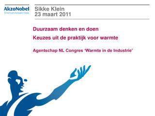 Sikke Klein 23  maart  2011