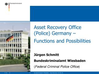 Asset Recovery Office (Police) Germany � Functions and Possibilities