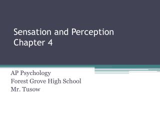 Sensation and Perception Chapter 4