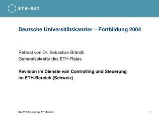 Deutsche Universitätskanzler – Fortbildung 2004