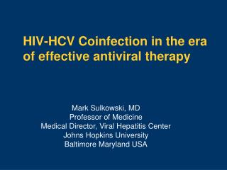 HIV-HCV Coinfection in the era of effective antiviral therapy