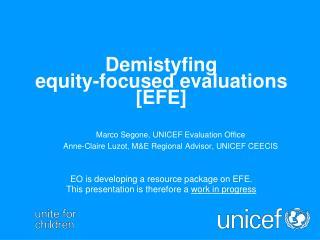 Demistyfing  equity-focused evaluations [EFE]