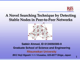 A Novel Searching Technique by Detecting Stable Nodes in Peer-to-Peer Networks