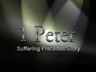 1 Peter Themes Suffering is normal for Christians 	because Christ suffered