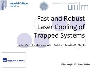 Fast and Robust Laser Cooling of Trapped Systems