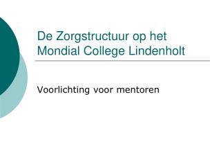 De Zorgstructuur op het Mondial College Lindenholt