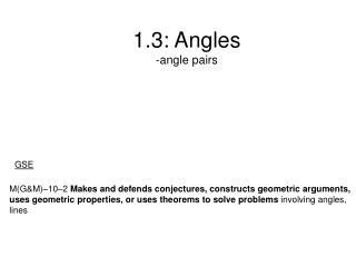 1.3: Angles -angle pairs
