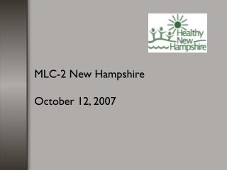 MLC-2 New Hampshire October 12, 2007