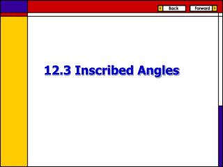 12.3 Inscribed Angles