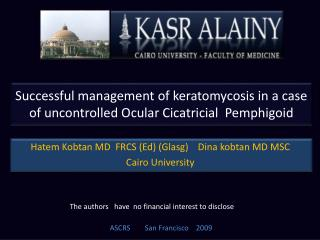 Successful management of keratomycosis in a case of uncontrolled Ocular Cicatricial  Pemphigoid