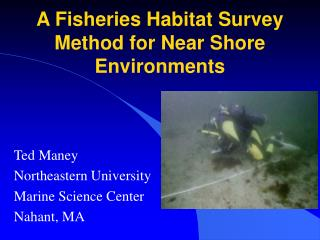 A Fisheries Habitat Survey Method for Near Shore Environments