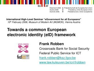 Towards a common European electronic identity (eID) framework