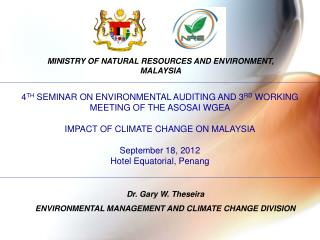 MINISTRY OF NATURAL RESOURCES AND ENVIRONMENT, MALAYSIA