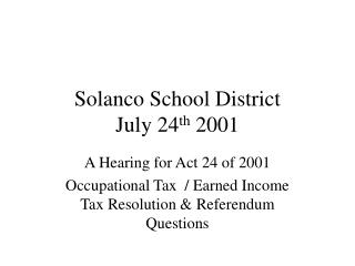 Solanco School District July 24 th  2001