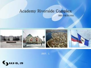Academy Riverside Complex