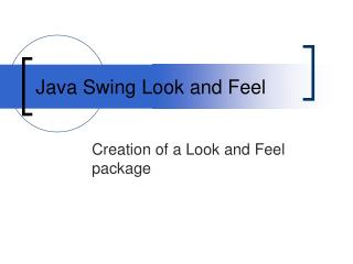 Java Swing Look and Feel