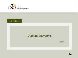 Cied en Biometrie